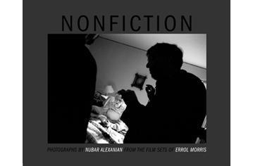 Nonfiction - Photographs by Nubar Alexanian from the sets of Errol Morris films